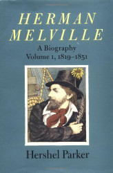 Herman Melville Volume 1