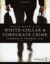 Encyclopedia Of White-Collar And Corporate Crime