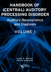 Handbook Of Central Auditory Processing Disorder Volume 1