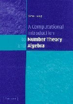 Computational Introduction To Number Theory And Algebra