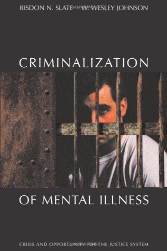 Criminalization Of Mental Illness