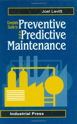 Complete Guide To Predictive And Preventive Maintenance