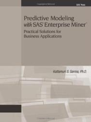 Predictive Modeling With Sas Enterprise Miner