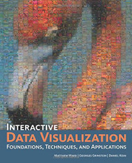 Interactive Data Visualization Foundations Techniques And Applications