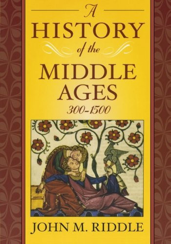 History Of The Middle Ages 300-1500