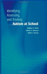 Identifying Assessing And Treating Autism At School