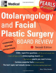 Otolaryngology And Facial Plastic Surgery Board Review