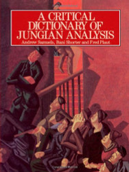 Critical Dictionary Of Jungian Analysis