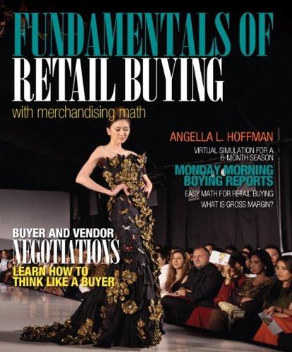 Fundamentals Of Merchandising Math And Retail Buying