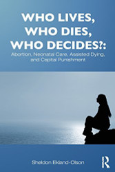 Who Lives Who Dies Who Decides?
