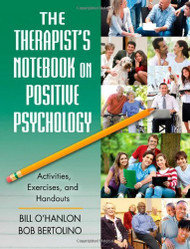 Therapist's Notebook On Positive Psychology