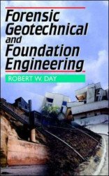Forensic Geotechnical And Foundation Engineering