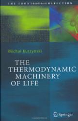 Thermodynamic Machinery Of Life