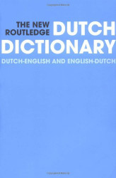 New Routledge Dutch Dictionary