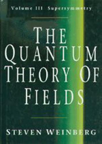Quantum Theory Of Fields Volume 3