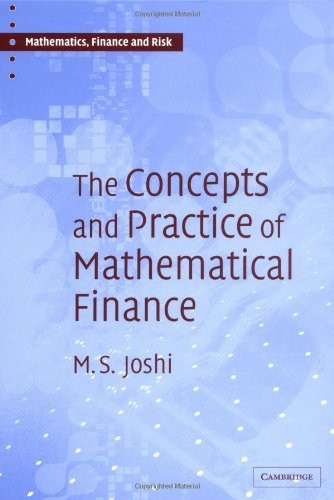 Concepts And Practice Of Mathematical Finance