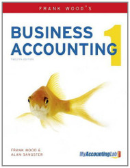 Business Accounting With Mylab Vol 1