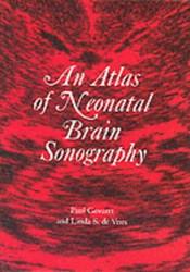 Atlas Of Neonatal Brain Sonography