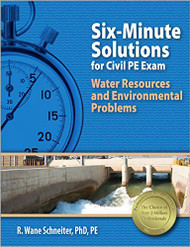 Six-Minute Solutions For Civil Pe Exam Water Resources And Environmental