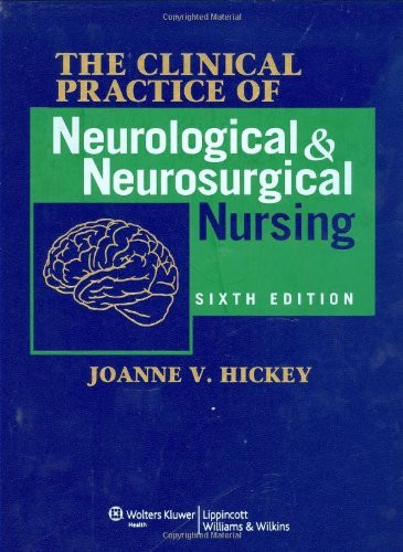 Clinical Practice Of Neurological And Neurosurgical Nursing