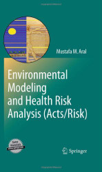 Environmental Modeling And Health Risk Analysis