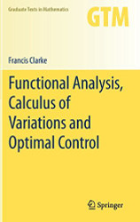 Functional Analysis Calculus Of Variations And Optimal Control