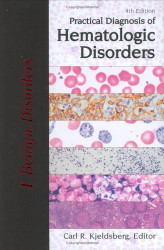Practical Diagnosis Of Hematologic Disorders