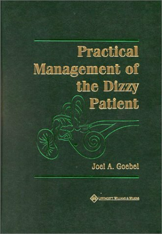 Practical Management Of The Dizzy Patient