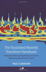 Illustrated Wavelet Transform Handbook