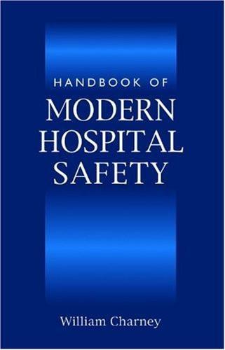 Handbook Of Modern Hospital Safety