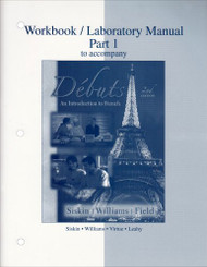 Workbook/Laboratory Manual Part 1 To Accompany Debuts
