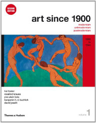 Art Since 1900 Volume 1