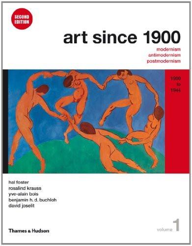 Art Since 1900 Volume 1