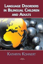 Language Disorders In Bilingual Children And Adults