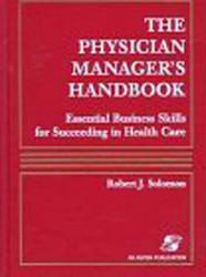 Physician Manager's Handbook