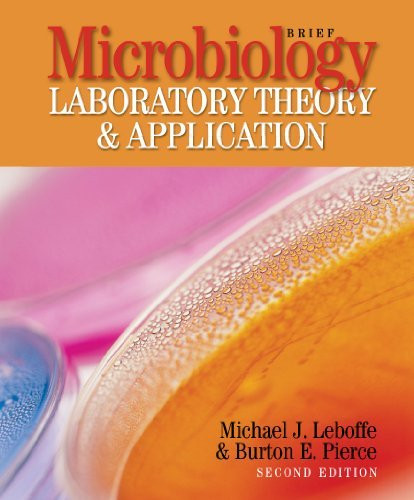 Microbiology Laboratory Theory And Application Brief