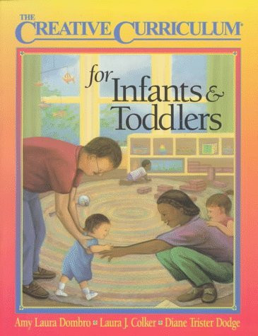 Creative Curriculum For Infants And Toddlers