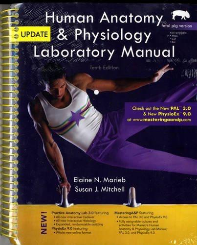 Human Anatomy And Physiology Laboratory Manual Fetal Pig Version