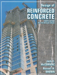 Design of Reinforced Concrete by Jack C McCormac