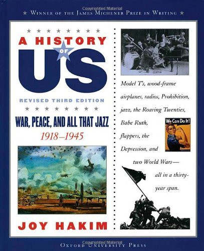 A History of US: War Peace and All That Jazz: 1918-1945 A History of US Book Nine