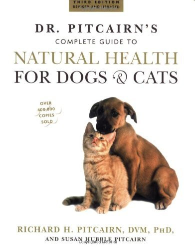 Dr Pitcairn's Complete Guide To Natural Health For Dogs And Cats