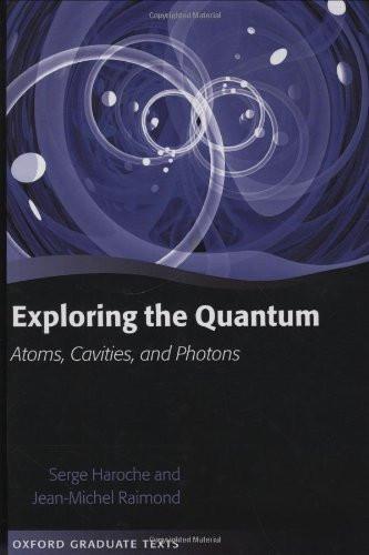 Exploring The Quantum