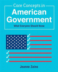 Core Concepts In American Government