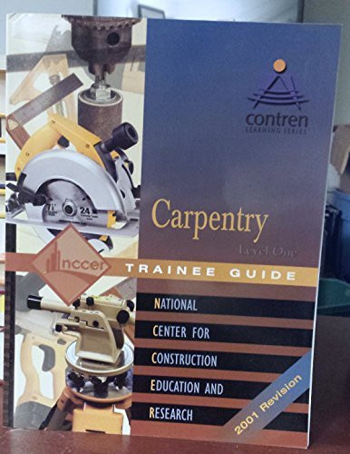 Carpentry Trainee Guide Level 4