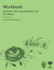 Workbook For Hartman's Nursing Assistant Care The Basics