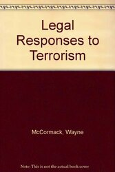 Legal Responses To Terrorism