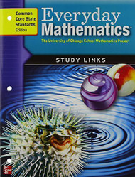 Everyday Mathematics Grade 5: Study Links: Common Core State Standards Edition