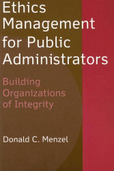Ethics Management For Public Administrators