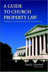 Guide To Church Property Law