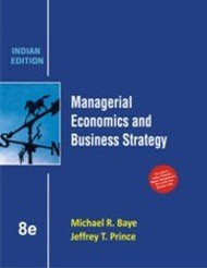 Managerial Economics and Business Strategy